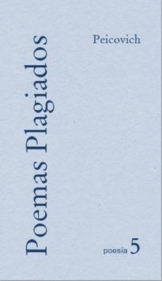 Poemas plagiados | Esteban Peicovich | Scoop.it