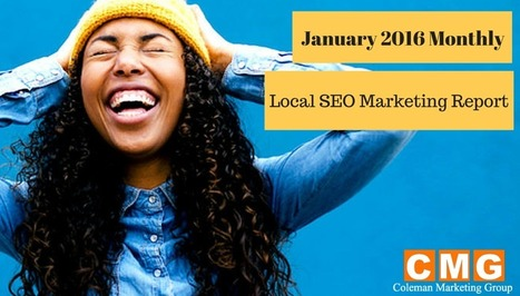 CMG January 2016 Monthly Local SEO Marketing Report | Coleman Marketing Group LLC | Local SEO Marketing | CMG | Online Marketing | Scoop.it