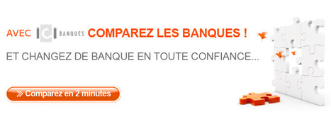 ICI BANQUES, Comparatif des banques, Changer de banque, compte courant   Quelle banque choisir?   Scoop.it
