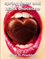 Spring Fever and Black Chocolate  - Slashed Reads | Book Marketing Made Easy | Scoop.it