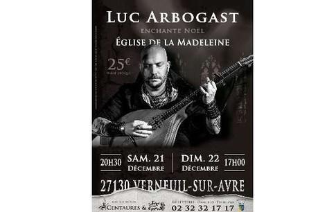 LUC ARBOGAST EN CONCERT A VERNEUIL SUR AVRE | Actualité et tourisme  Sud de l'Eure | Scoop.it
