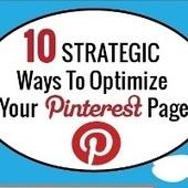 [Infographie] 10 Stratégies pour optimiser sa page Pinterest | Pinterest Web | Scoop.it