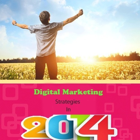 Top strategies to follow in 2014 for digital marketing | Digital marketing Services - DigitalPugs | Scoop.it
