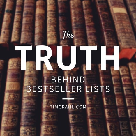 The truth about the New York Times and Wall Street Journal bestseller lists | Tim Grahl | Build Your Author Platform: New Rules | Scoop.it