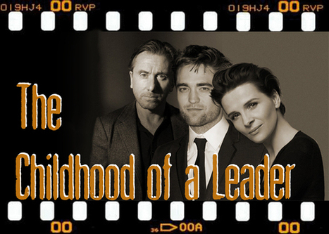 The Childhood of a Leader Shooting Schedule Revealed | Robert Pattinson Daily News, Photo, Video & Fan Art | Scoop.it