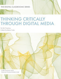 Thinking Critically through Digital Media | web learning | Scoop.it