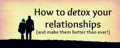 What do you do about toxic relationships? « katrina mayer | marriage | Scoop.it