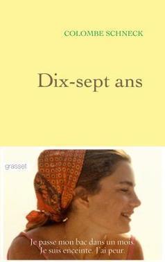 Dix-sept ans -Colombe SCHNECK | Nouveautés CDI | Scoop.it