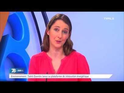Environnement : Saint-Quentin lance sa plateforme de rénovation énergétique | LAURENT MAZAURY : ÉLANCOURT AU CŒUR ! | LAURENT MAZAURY : ÉLANCOURT AU CŒUR ! | Scoop.it