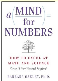 A Mind For Numbers: How to Excel at Math and Science | GESTION COGNITIVE | Scoop.it