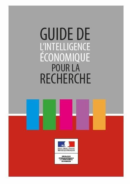 Vient de paraître - Guide de l'intelligence économique pour la recherche   Vient d'arriver - Vient de paraître   Scoop.it