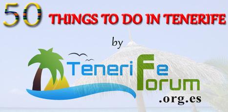 50 Things To Do In Tenerife | Tenerife | Scoop.it