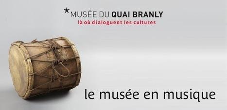 Le musée en musique, l'application du musée du quai Branly sur GooglePlay | Musique sous Android | Scoop.it