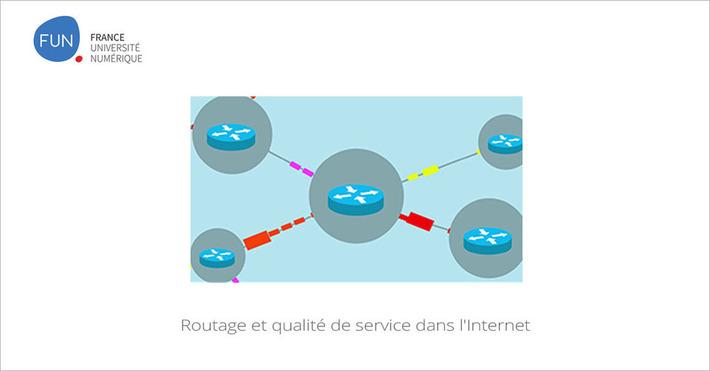 [Today] MOOC Routage et qualité de service dans l'Internet | MOOC Francophone | Scoop.it