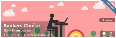 An Online Learning course for Bank Job aspirants preparing for IBPS, SBI and other Bank Exams across PO, Clerical and RRB Jobs   Banking Training   Scoop.it