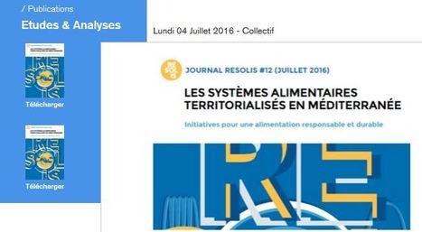 Journal Résolis spécial MEDCOP : « Systèmes alimentaires territorialisés en Méditerranée » - IPEMED   Agriculture et Alimentation méditerranéenne durable   Scoop.it