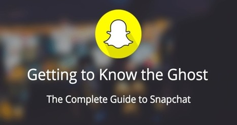 The Complete Guide to Snapchat #snapchatmarketing | Social web 2.0 | Scoop.it