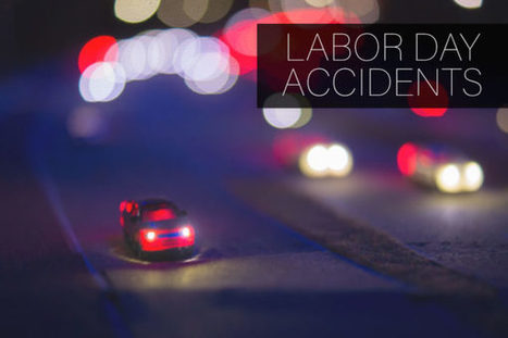 Labor Day Records 30 Traffic Deaths and 2,017 DUI Arrests   California Personal Injury   Scoop.it