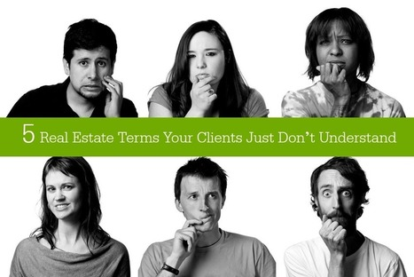 5 real estate terms your clients just don't understand | Inman News | Texas Real Estate | Scoop.it
