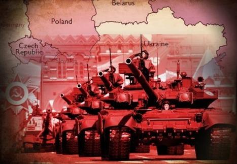 INDICIOS de GUERRA en el ESTE de EUROPA | La R-Evolución de ARMAK | Scoop.it