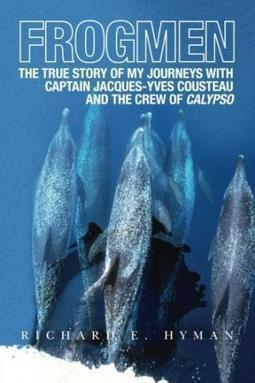 Latest Read:  Frogmen - Richard Hymen's personal account of his journeys with Jacques-Yves Cousteau   Indigo Scuba   Scoop.it
