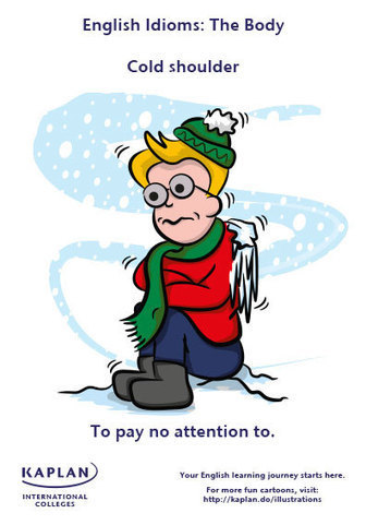Idioms: Cold shoulder - Kaplan International Colleges Blog | Idiom Weekly | Scoop.it