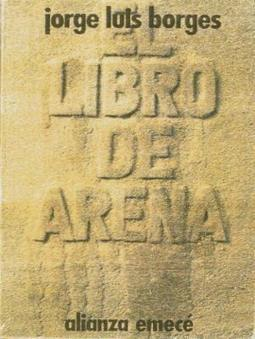 # LITERATURE /// Libro de Arena (The Book of Sand) by Jorge Luis Borges | The Nomad | Flaneur | Scoop.it
