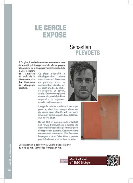 Sébastien Plevoets (Alumni - Promo 2003) expose actuellement au Cercle de Wallonie ! (Cercle de Wallonie, mai 2016) | Alumni HEC Liège | Scoop.it