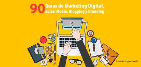 90 Guías de Marketing Digital y Social Media en 2015 | social media marketing | Scoop.it
