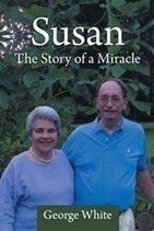 George White Shares Wife's Remarkable Recovery in New Book   iUniverse   Scoop.it
