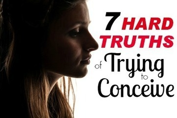 7 Hard Truths About Trying to Conceive and IVF | What is IVF Fertility? | Scoop.it