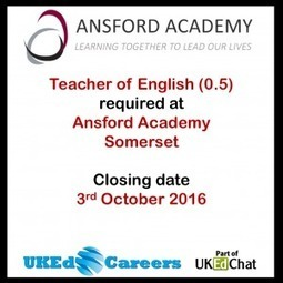 Teacher of English @AnsfordAcademy – UKEd.Careers | ICTmagic | Scoop.it
