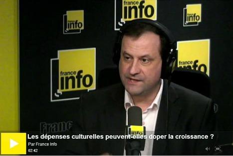 [audio]  Culture et croissance économique font bon ménage  |  France info | TdF  |   Culture & Société | Scoop.it
