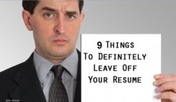 Nine Things Not to Have on Your Resume and Nine Alternatives | Careers | Scoop.it