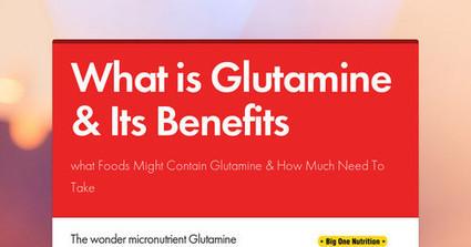 What is Glutamine & Its Benefits | Health | Fitness | Bodybuilding Supplement | Scoop.it