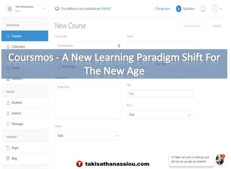 Coursmos – A New Learning Paradigm Shift For The New Age | Takis Athanassiou | Leadership Initiative | Scoop.it