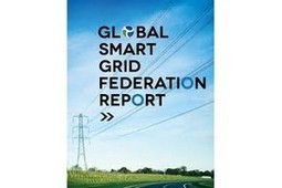 SmartGrids France rejoint la Global Smart Grid Federation | smart cities | Scoop.it