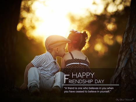 Friendship Day, Happy Friendship's Day - LOVE QUOTES FOR HIM | Valentines Day 2013 | Scoop.it