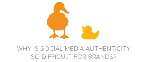5 Reasons Why Few Brands Get Social Media Authenticity Right | Digital-News on Scoop.it today | Scoop.it