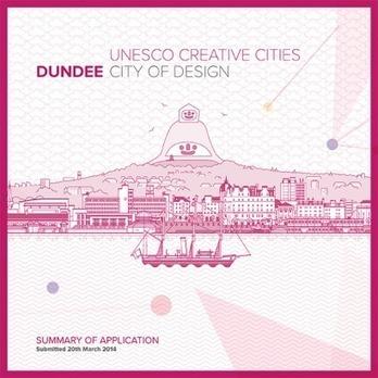 Dundee - Unesco City of Design | DUNDEE & SCOTLAND RESOURCES | Scoop.it