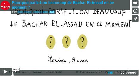 Pourquoi parle-t-on beaucoup de Bachar El-Assad en ce moment ? - 1jour1actu.com - L'actualité à hauteur d'enfants ! | La page des enfants | Scoop.it