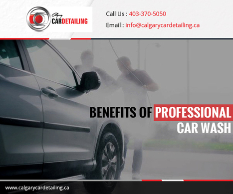 Why Washing Car Once a Month is Very Important? | Calgary Car Detailing – Home of Premium Auto Detailing Services | Scoop.it