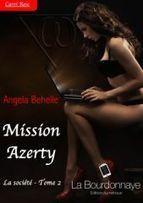 La société Tome 2 : Mission azerty d'Angela Behelle - Mes lectures, mes avis, mes amis | Revue de presse de la Société | Scoop.it