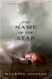 Maureen Johnson Books » The Name of the Star | Holmes Library | Scoop.it