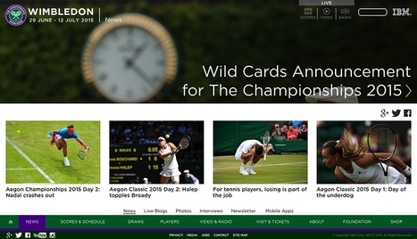 IBM Serves Wimbledon Tennis With Data Analytics | Big Data & Digital Marketing | Scoop.it