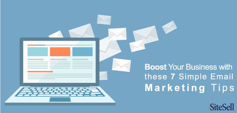 Email Marketing Success in 7 Easy Steps - The SiteSell Blog | The Content Marketing Hat | Scoop.it