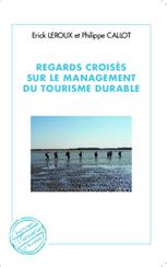 Regards croisés sur le management du tourisme durable (Livre) | Tourisme vert | Scoop.it