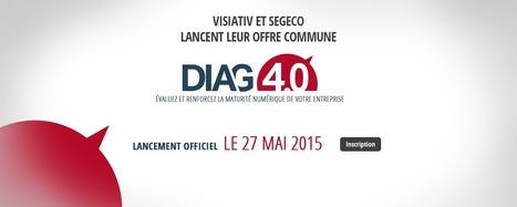 Visiativ : présente, conjointement avec Segeco, sa nouvelle offre DIAG4.0 | diagnostic pour l'entreprise du futur | Croissance et références du groupe VISIATIV | Scoop.it
