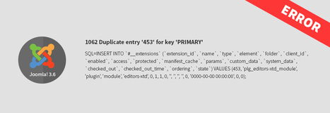 Solution for: 1602 Duplicate sql entry error while updating to Joomla 3.6. | Joomla 3.x templates | Scoop.it
