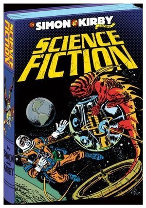 "The Simon & Kirby Library: Science Fiction | Jack ""King"" Kirby 